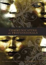 Communicating as Professionals by Terry Mohan, Raymond Archee, Helen...