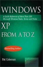 Windows XP from A to Z: A Quick Reference of More than 300 Microsoft Windows X..