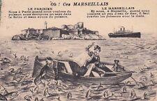 MARSEILLE oh ces marseillais blague dessin barque paquebot timbrée 1926