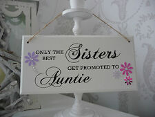Only the best Sisters get promoted to Auntie plaque Keepsake