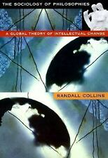 THE SOCIOLOGY OF PHILOSOPHIES - RANDALL COLLINS (PAPERBACK) NEW
