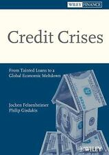 Credit Crises: From Tainted Loans to a Global Economic Meltdown-ExLibrary
