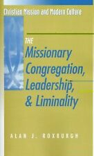 Christian Mission and Modern Culture Ser.: The Missionary Congregation,...