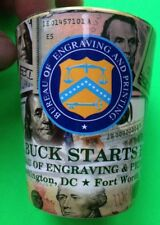 COLLECTABLE US MONEY SHOT GLASS BUREAU OF ENGRAVING & PRINTING NEW!