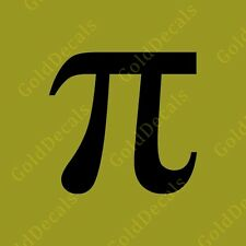 Pi - Vinyl Decal Car Truck Mac Funny Sticker Graphic Math Nerd Geek Pie Number