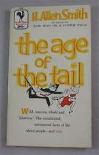 AGE OF THE TAIL H ALLEN SMITH 1956 BANTAM #1541 1ST ED PAPERBACK PB