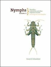 Nymphs : Stoneflies, Caddisflies, and Other Important Insects Including the...