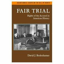 Fair Trial: Rights of the Accused in American History (Bicentennial Es-ExLibrary