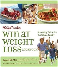 Betty Crocker Win at Weight Loss Cookbook : A Healthy Guide for the Whole Family