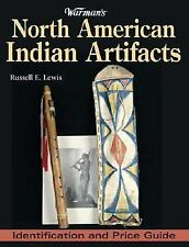 Warman's North American Indian Artifacts : Identification and Price Guide