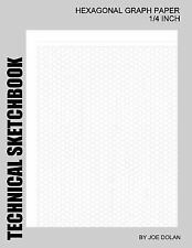 Technical Sketchbook: Hexagonal Graph Paper - 1/4 Inch : Designed for...