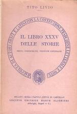 CLASSICI LATINI - LIVIO - IL LIBRO XXXV DELLE STORIE - TESTO + TRADUZIONE (1964)