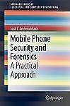 SpringerBriefs in Electrical and Computer Engineering: Mobile Phone Security...
