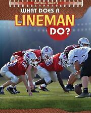 What Does a Lineman Do? (Football Smarts)-ExLibrary