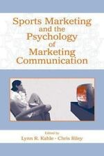 Sports Marketing and the Psychology of Marketing Communication (Advertising and