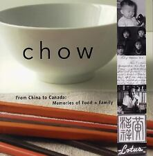 Chow: From China to Canada: Memories of Food and Family