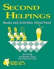Second Helpings : Books and Activities about Food by Robin Currie and Jan...
