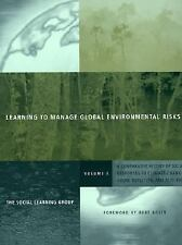 Learning to Manage Global Environmental Risks, Vol. 1: A Comparative H-ExLibrary