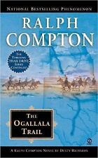 Ralph Compton the Ogallala Trail by Ralph Compton and Dusty Richards (2005, Pape