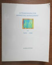 A Framework for Marketing Management 2013. Global edition by:  Kotler & Keller.