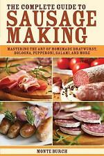 The Complete Guide To Sausage Making Bratwurst Bologna Mastering The Art M Burch