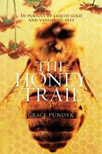 The Honey Trail: In Pursuit of Liquid Gold and Vanishing Bees-ExLibrary
