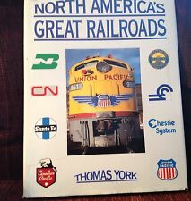 HC Book North America's Great Railroads Trains By Thomas York