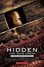 Hidden Like Anne Frank: 14 True Stories of Survival by Prins, Marcel, Steenhuis