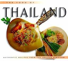 Food of Thailand: Authentic Recipes from the Golden Kingdom-ExLibrary