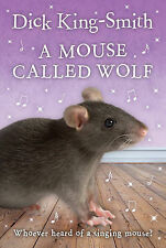 A Mouse Called Wolf, Dick King-Smith