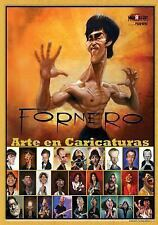 Fornero - Arte en Caricaturas (Espanol) : BookPushers - Spanish Edition by...