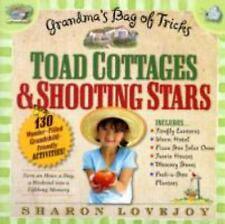 Toad Cottages and Shooting Stars: Grandma's Bag of Tricks, Lovejoy, Sharon, 2009