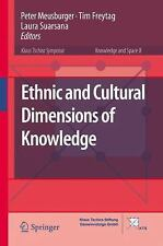 Knowledge and Space: Ethnic and Cultural Dimensions of Knowledge 8 (2015,...