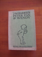 J.M.BARRIE'S PETER PAN & WENDY RETOLD FOR LITTLE PEOPLE  - LUCIE MABEL ATTWELL