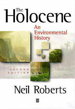 The Holocene: An Environmental History by Roberts, Neil