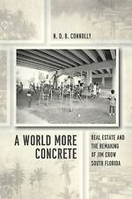 Historical Studies of Urban America: A World More Concrete : Real Estate and...