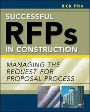 Successful RFPs in Construction : Managing the Request for Proposal Process...