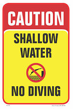 CAUTION SHALLOW WATER NO DIVING SAFETY POOL BUSINESS SIGN