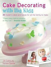 Cake Decorating with the Kids: 30 Modern Cakes and Bakes for All the F-ExLibrary