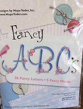 HOPE YODER-FANCY ABC'S MACHINE EMBROIDERY DESIGNS