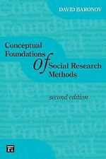 Conceptual Foundations of Social Research Methods by David Baronov (2012,...
