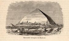 DAHCHOUR PYRAMIDE PETITE IMAGE 1880 EGYPT PYRAMID OLD PRINT