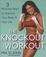 The Knockout Workout by WBC Champ: Mia St. John - Illustrated Hardcover w DJ
