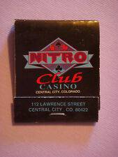 1990s Matches Matchbook ~ The NITRO CLUB Casino ~ Central City, COLORADO; CLOSED