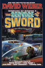 WORLDS OF HONOR #4, THE SERVICE OF THE SWORD by DAVID WEBER