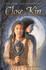 Close Kin: Book II -- The Hollow Kingdom Trilogy-ExLibrary
