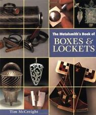 The Metalsmith's Book of Boxes & Lockets (Jewelry Crafts) (Jewelry Cra-ExLibrary