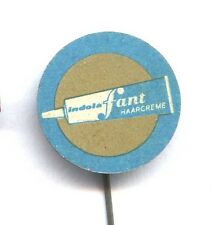advertising pin - indola fant haarcreme - hair cream - hairdressing badge