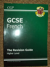 GCSE FRENCH - THE REVISION GUIDE - HIGHER LEVEL