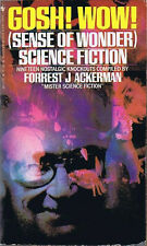 Forrest J Ackerman GOSH! WOW! (SENSE OF WONDER) SCIENCE FICTION Signed First Ed.